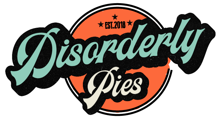 Disorderly Pies